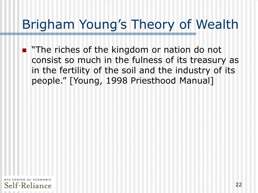 Brigham Young's Theory of Wealth
