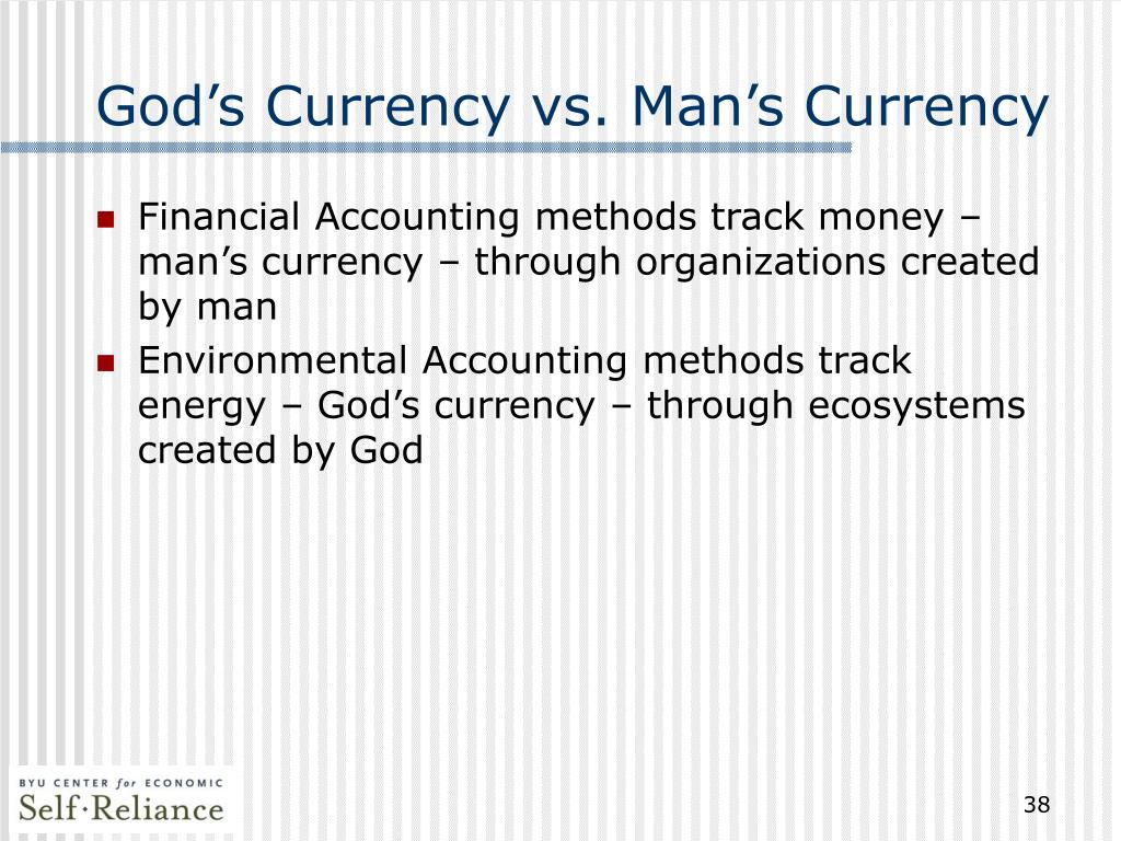 God's Currency vs. Man's Currency