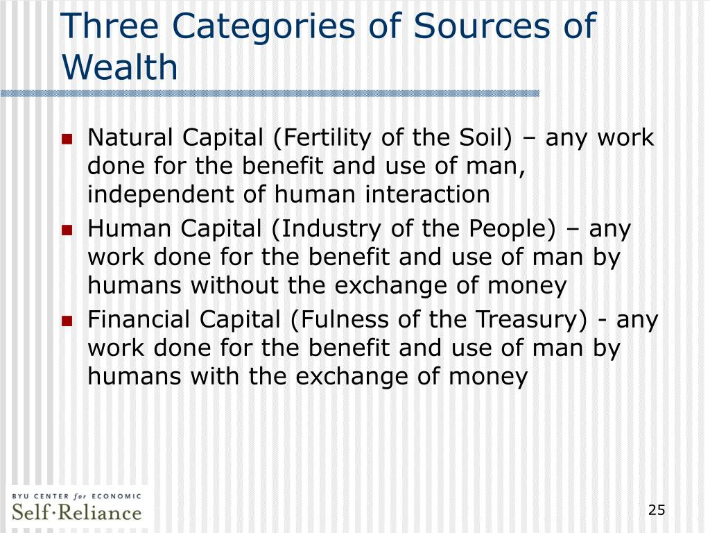 Three Categories of Sources of Wealth