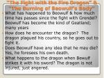 the fight with the fire dragon the burning of beowulf s body