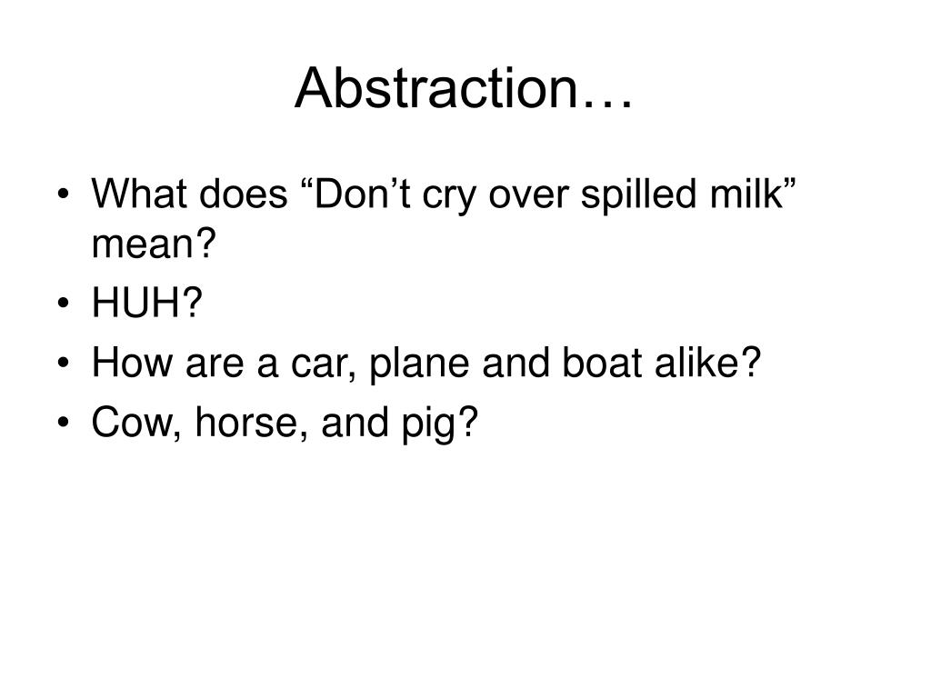 Abstraction…