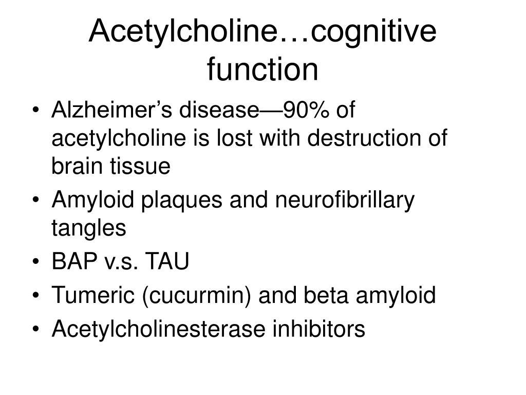 Acetylcholine…cognitive function