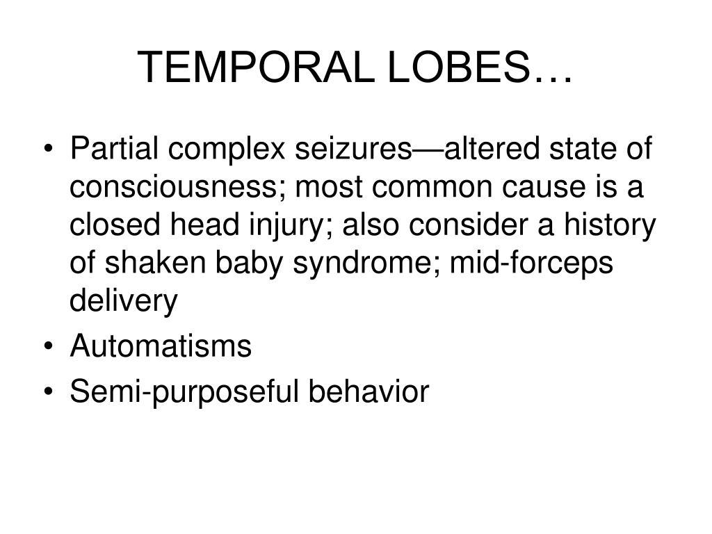 TEMPORAL LOBES…