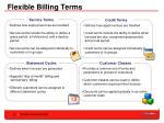 flexible billing terms