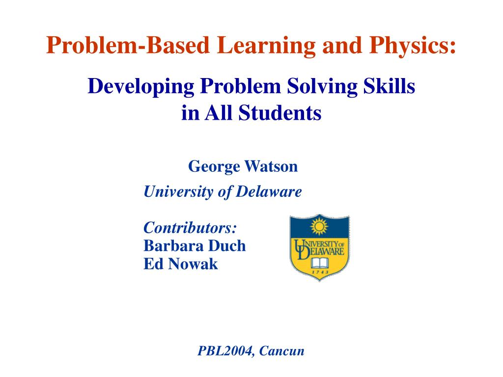 problem based learning and physics l.