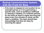 backup communication system with the fresh air base131