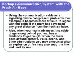 backup communication system with the fresh air base135
