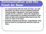 communication with the fresh air base127