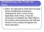 establishing the fresh air base