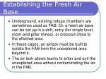 establishing the fresh air base22