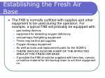 establishing the fresh air base26