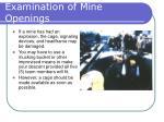 examination of mine openings9