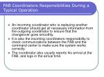 fab coordinators responsibilities during a typical operation