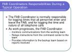 fab coordinators responsibilities during a typical operation32