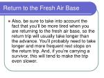 return to the fresh air base182