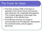 the fresh air base