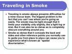 traveling in smoke
