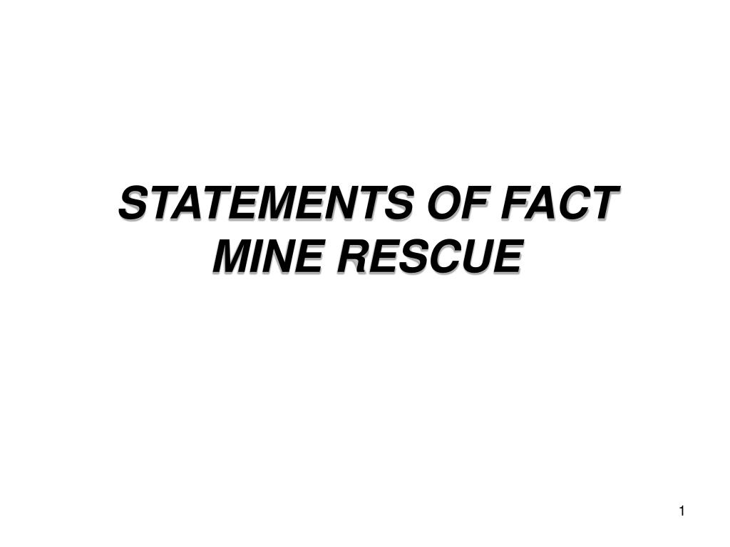statements of fact mine rescue l.