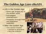 the golden age 100 180ad