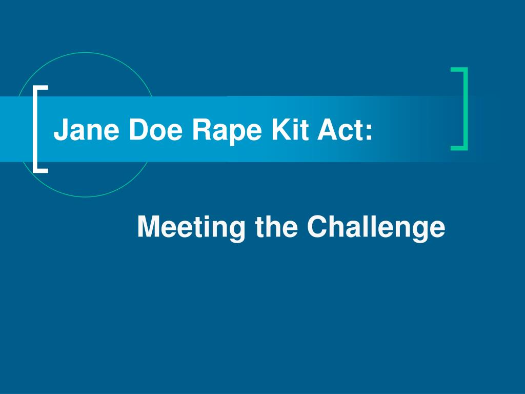 jane doe rape kit act l.
