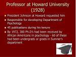 professor at howard university 1928