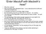 enter macduff with macbeth s head