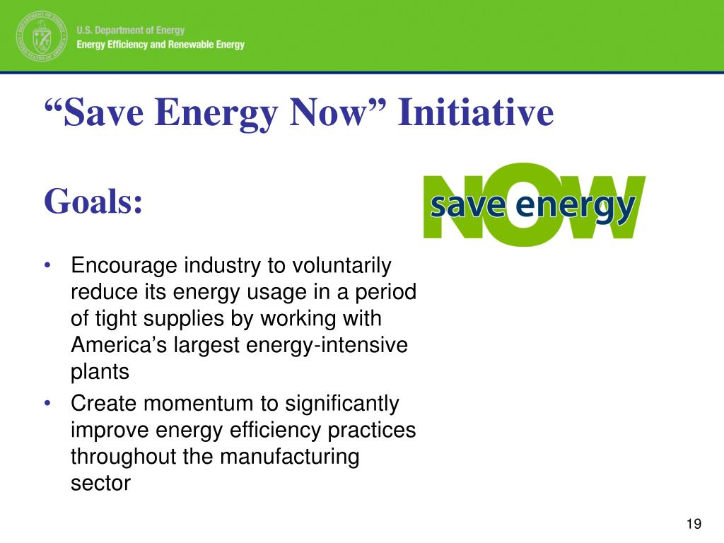 """""""Save Energy Now"""" Initiative"""