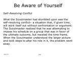 be aware of yourself20