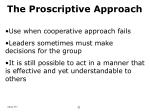 the proscriptive approach