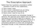the proscriptive approach64