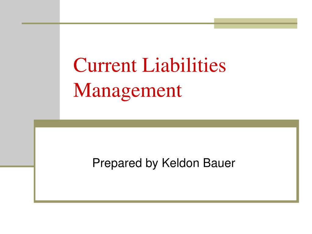 current liabilities management l.