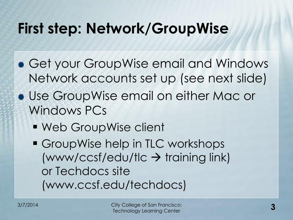 First step: Network/GroupWise