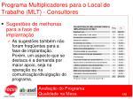 programa multiplicadores para o local de trabalho mlt consultores102