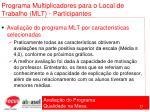 programa multiplicadores para o local de trabalho mlt participantes77