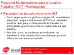 programa multiplicadores para o local de trabalho mlt participantes83
