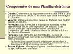 componentes de uma planilha eletr nica