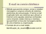 e mail ou correio eletr nico