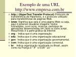 exemplo de uma url http www empresa com br