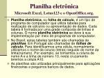 planilha eletr nica microsoft excel lotus123 e o openoffice org