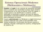 sistemas operacionais modernos multiusu rio e multitarefa