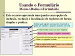 usando o formul rio menu dados formul rio