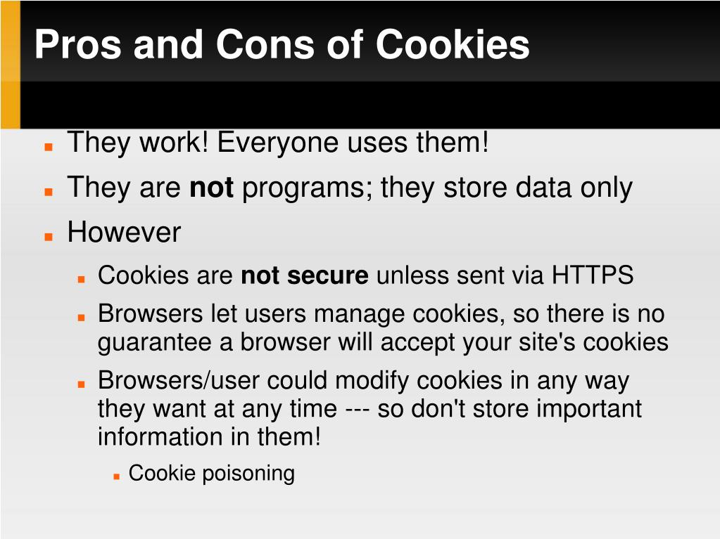 Pros and Cons of Cookies