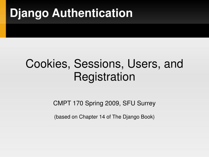 Cookies, Sessions, Users, and Registration