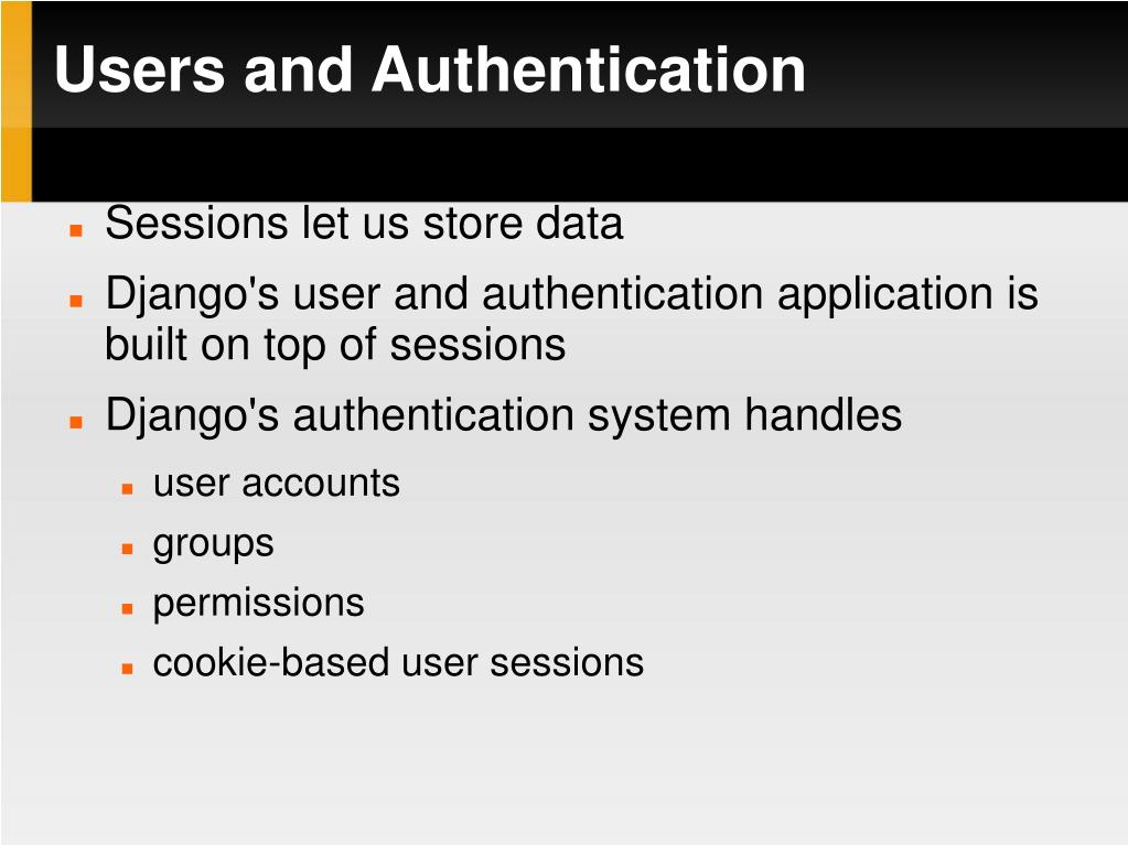 Users and Authentication