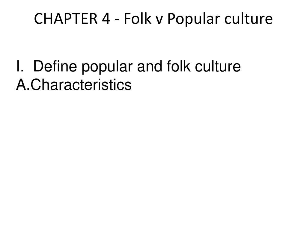 chapter 4 folk v popular culture l.