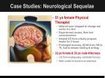 case studies neurological sequelae
