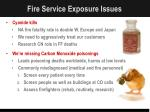fire service exposure issues