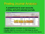 a powerful tool to scan accounts entries and print selected journals