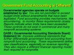 government fund accounting is different7