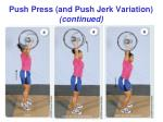 push press and push jerk variation continued